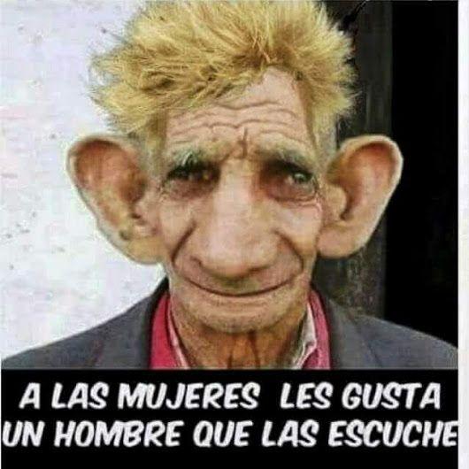 Un Hombre Que Las Escuche Imagen Graciosa De Hoy N?? 88127 Humor Best Funny Images Funny Pictures