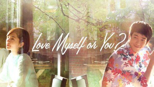 Love Myself Or You