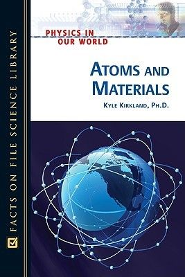 Atoms And Materials Physics Technology And Society Library Science