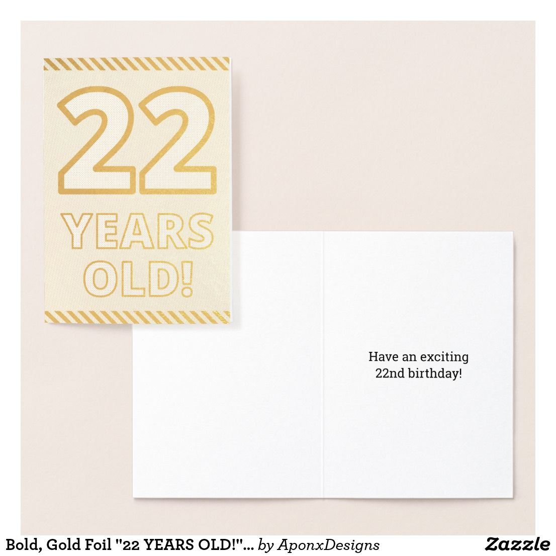 Bold Gold Foil 22 YEARS OLD Birthday Card