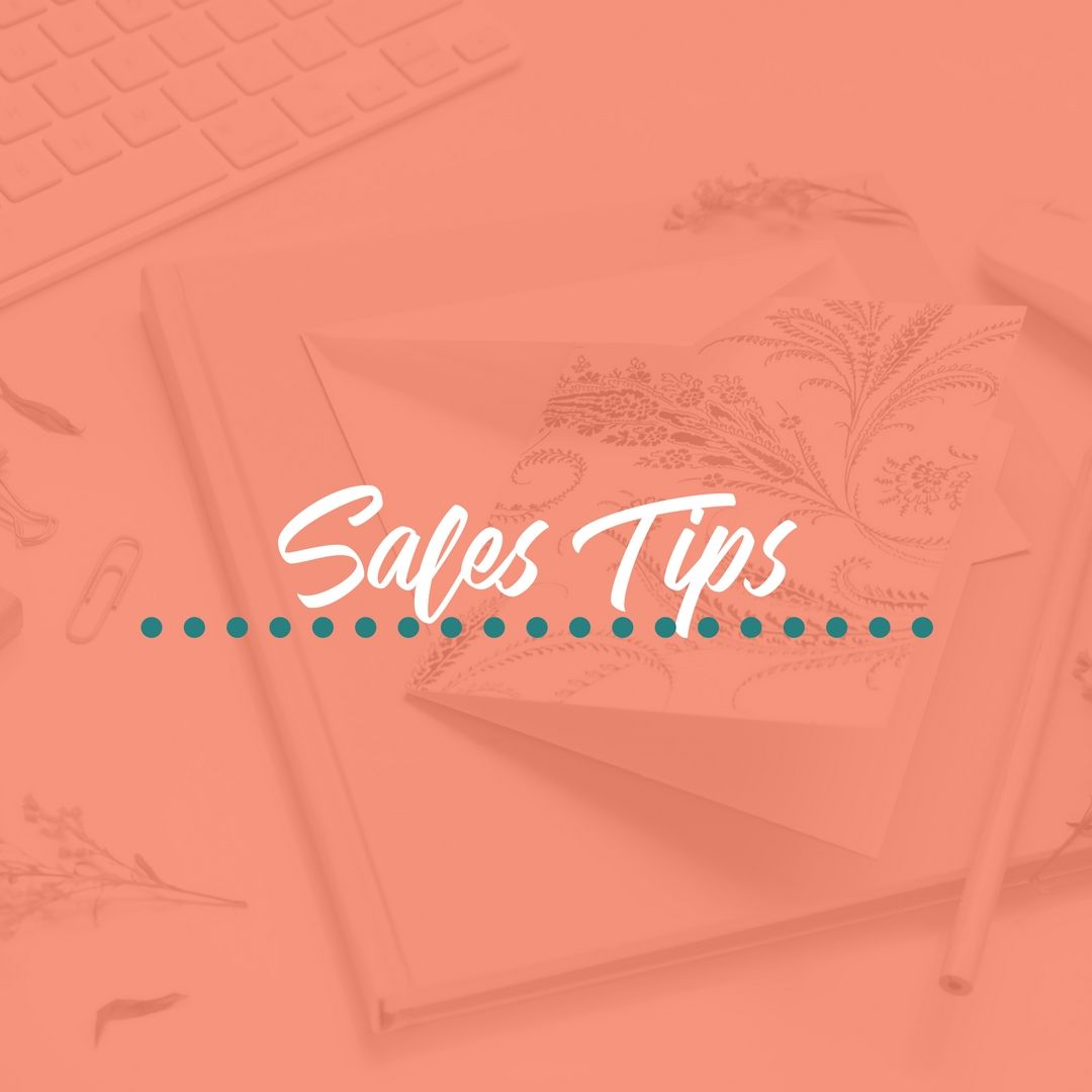 Sales Tips to help you grow your business. Sales tips