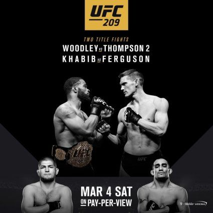 Ufc 209 Forecast Predictions And Picks Tyron Woodley The Chosen One Vs Stephen Thompson Wonderboy Ufc Ufc Fighters Ufc Poster