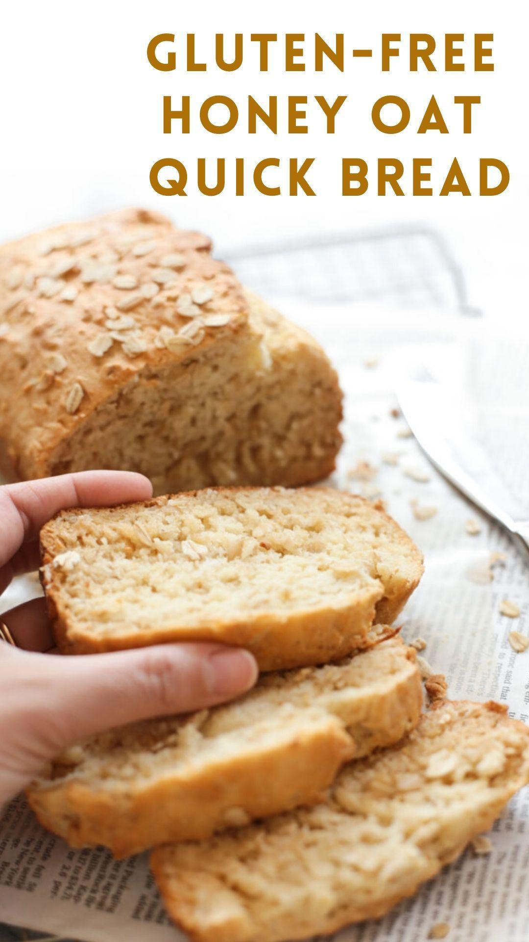 Gluten Free Honey Oat Quick Bread Dish By Dish Recipe In 2020 Gluten Free Honey Oat Gluten Free Honey Oat Bread Gluten Free Recipes Bread