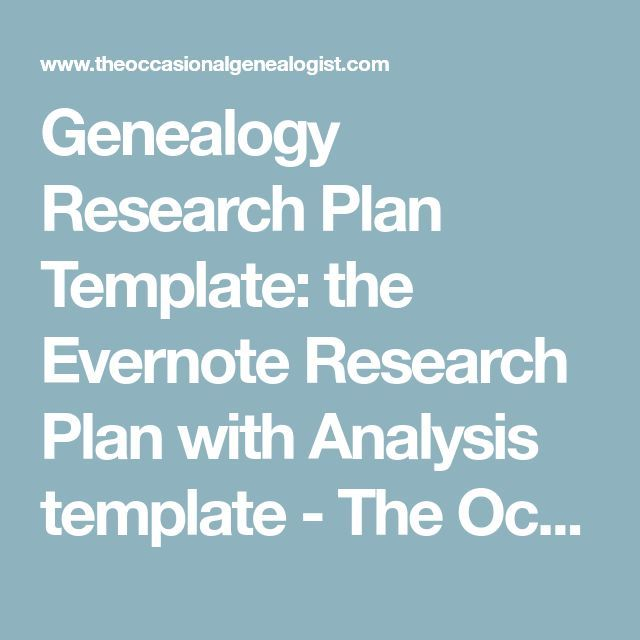 Genealogy Research Plan Template the Evernote Research Plan with - research plan template