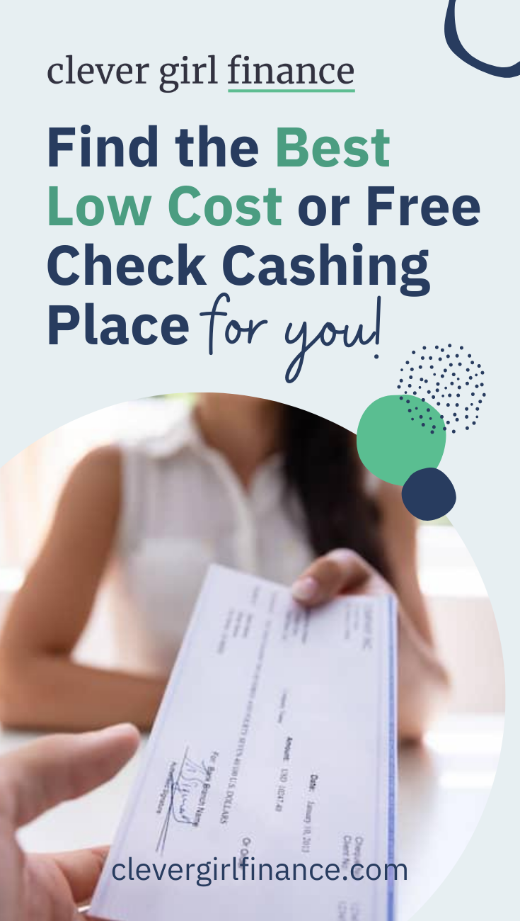 Find The Best Low Cost Or Free Check Cashing Place Clever Girl Finance Check Cashing Free Checking Paying Off Student Loans