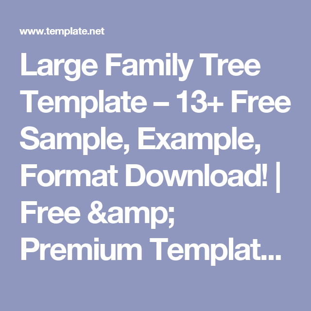 Large family tree template 13 free sample example format large family tree template 13 free sample example format download saigontimesfo