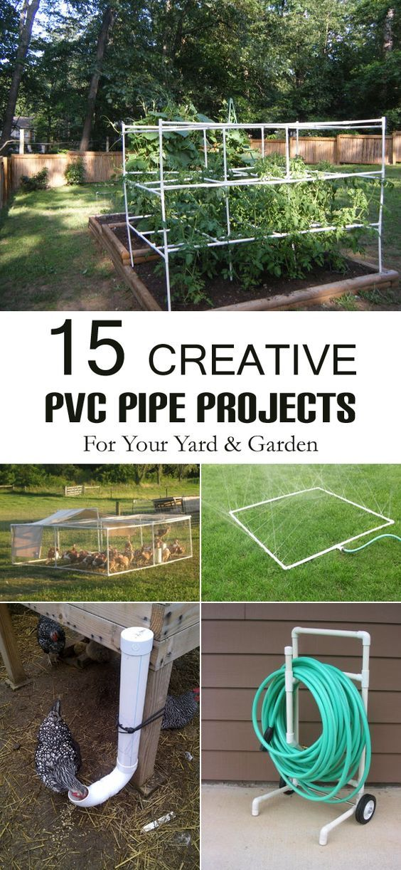 15 Creative PVC Pipe Projects For Your Yard and Garden | Pinterest ...