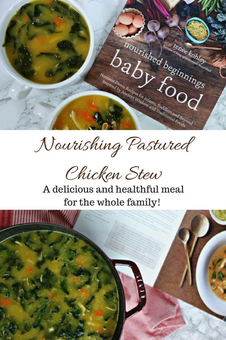 Nourishing pastured chicken stew is a healthful and delicious meal nourishing pastured chicken stew from nourished beginnings baby food forumfinder Gallery