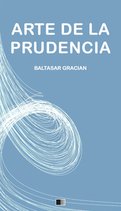 Descargar Ebook Arte De La Prudencia Pdf Online Libro Pdf Epub Baltasar Graciã N Book Search Physics Beliefs