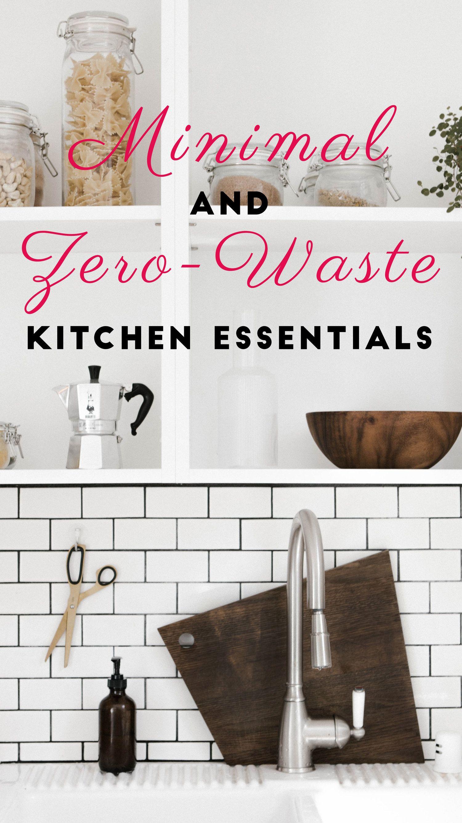 Minimal and Zero-Waste Kitchen Essentials   Zero waste, Kitchen ...