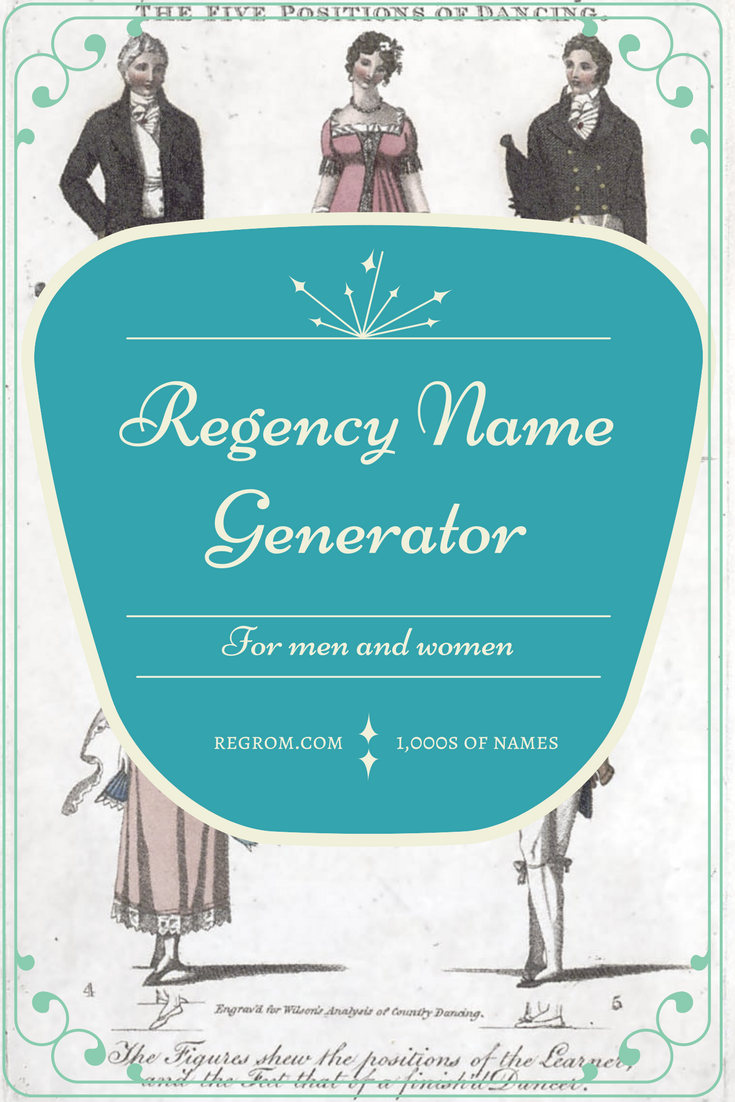 Regency Male Name Generator | Regency Fun! | Pinterest | Regency ...