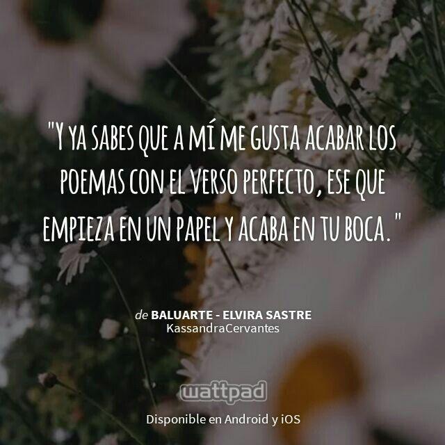 "Estoy leyendo "" Baluarte - Elvira Sastre ""en #Wattpad. #Poesía #Frase"
