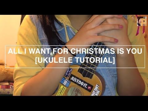 Mariah Carey S All I Want For Christmas Is You Aj Rafael Tori Kelly S Cover Ukulele Tutorial Youtube Ukulele Tutorial Ukulele Tori Kelly