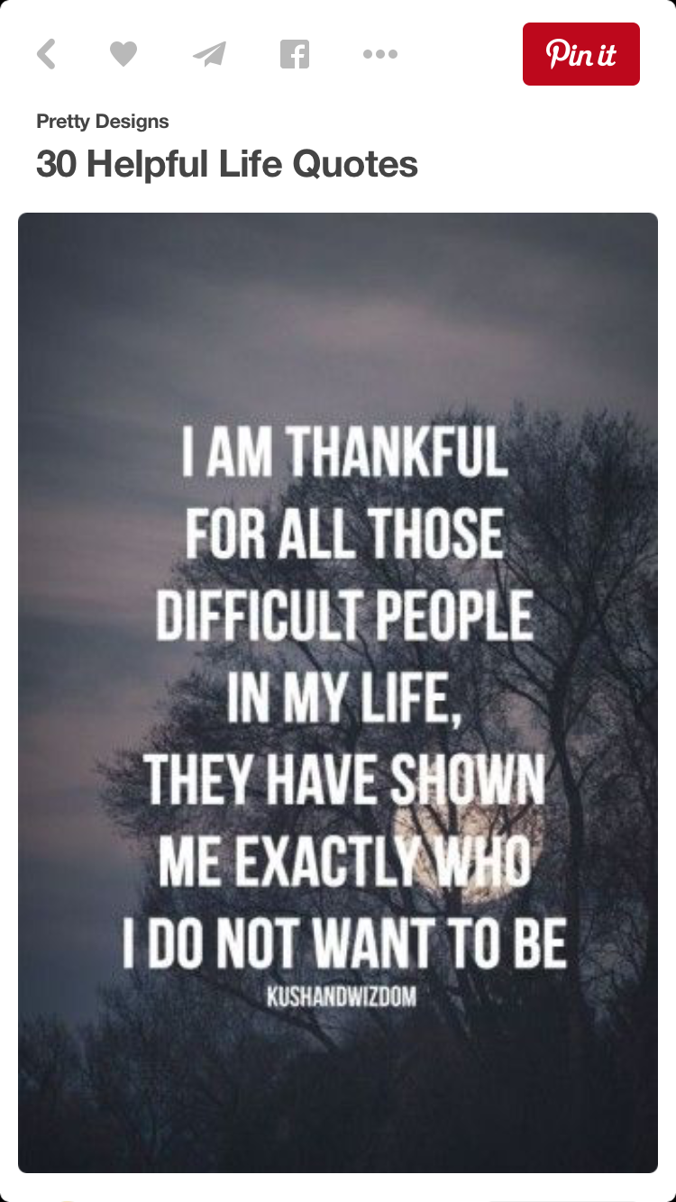 Difficult People Quotes Pinnoelia Nieves On Quotes  Pinterest
