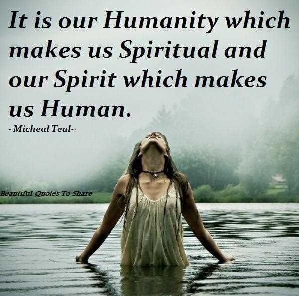 Famous Spiritual Quotes About Life: Go Back > Gallery For > Humanity