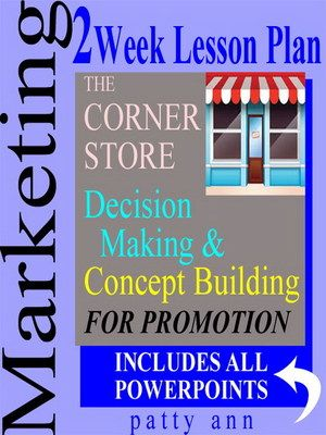 Marketing Week LessonOutline Plan  Decision Making  Promotion