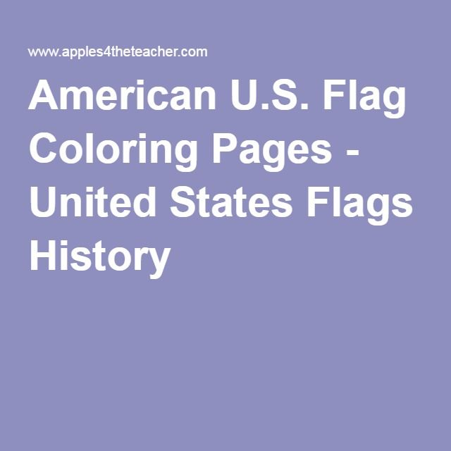 American U.S. Flag Coloring Pages - United States Flags History ...