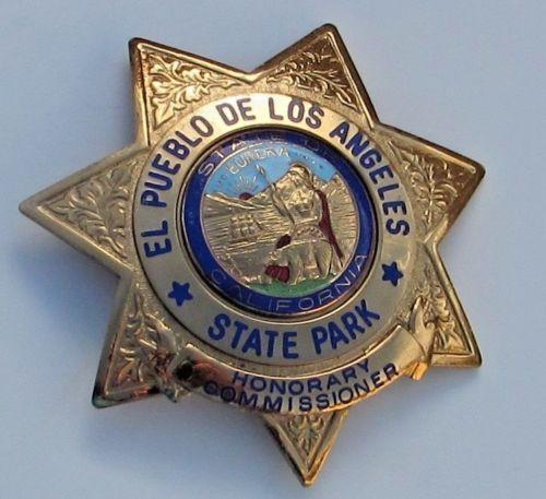 Vintage-OBSOLETE-El-Pueblo-De-Los-Angeles-CA-State-Park-Hon-Commissioner-Badge