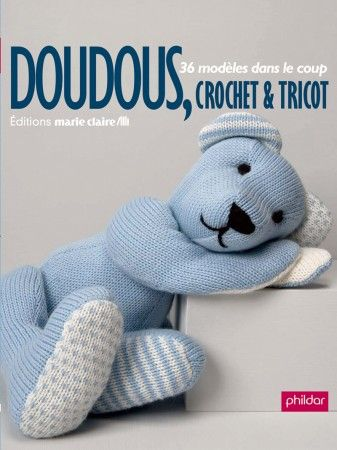 doudou, crochet, tricot | Ours - nounours - bears | Pinterest