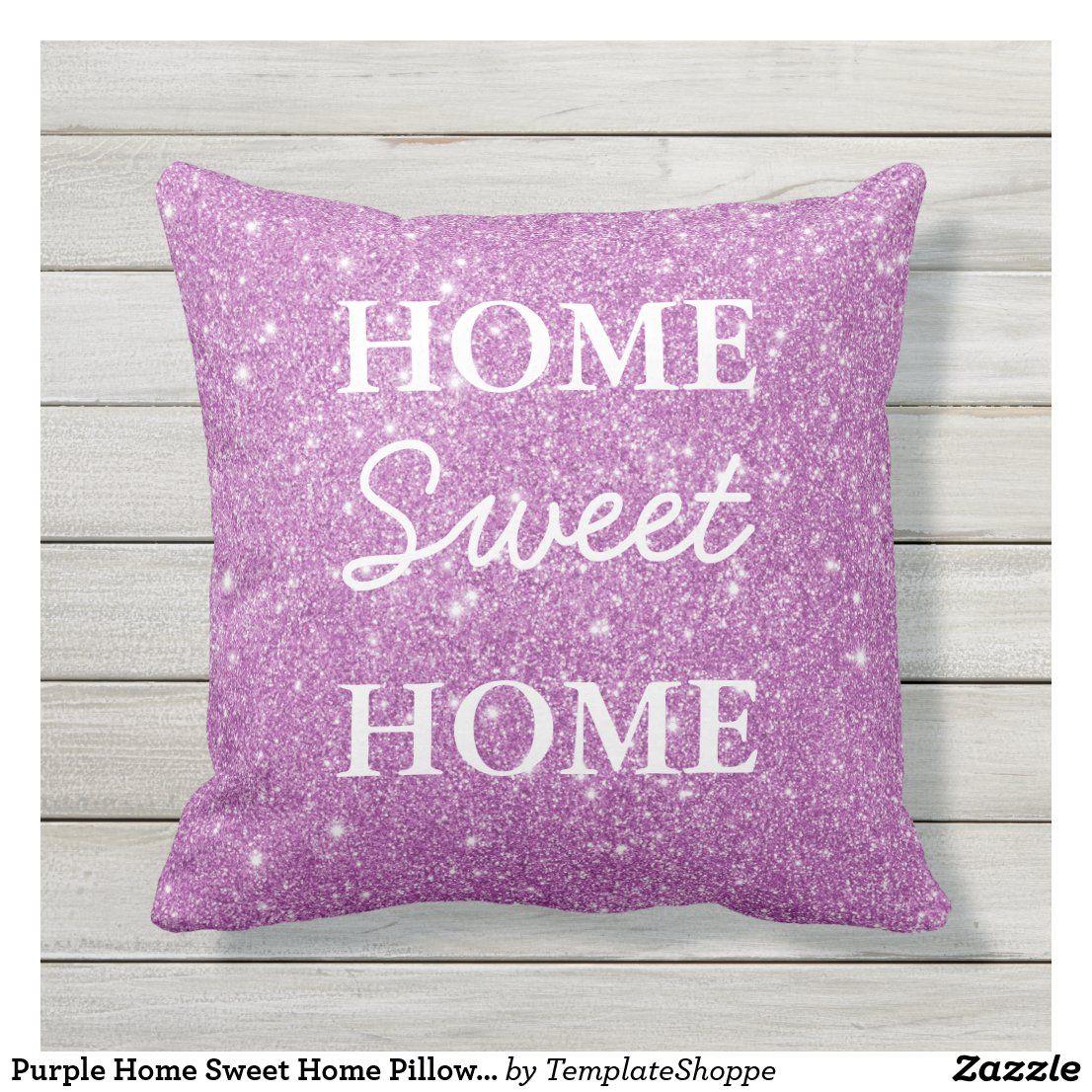 Purple Home Sweet Home Pillow Custom #Custom #Pillow #Purple #HomeSweetHome