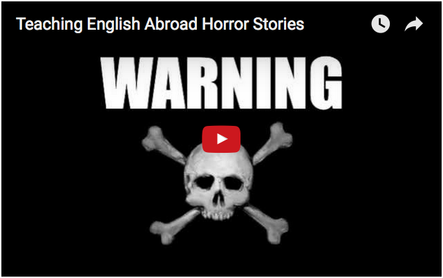 Horror stories teaching abroad... http://www.eslinsider.com/articles/esl-scams-horror-stories-teaching-english-gone-bad