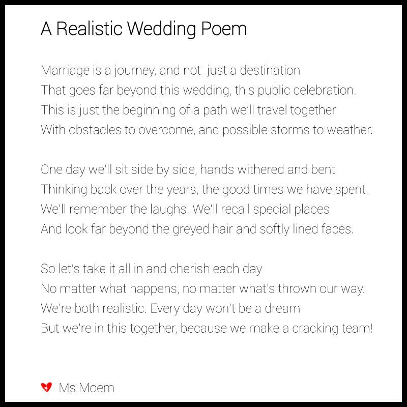 Realistic Wedding Poem Written By Ms Moem Wedding Poems Wedding Poems Reading Wedding Ceremony Readings