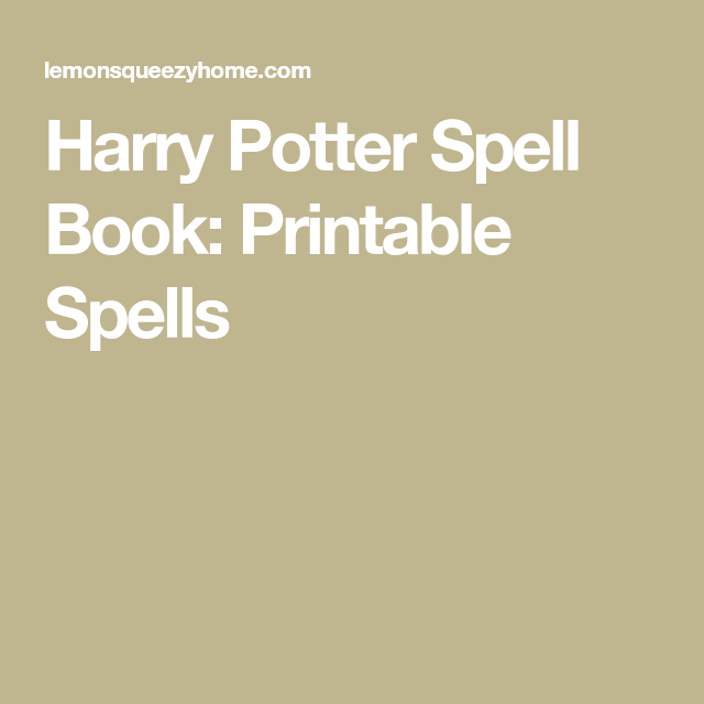 photo about Harry Potter Spell Book Printable titled Harry Potter Spell E-book Printable Spells -