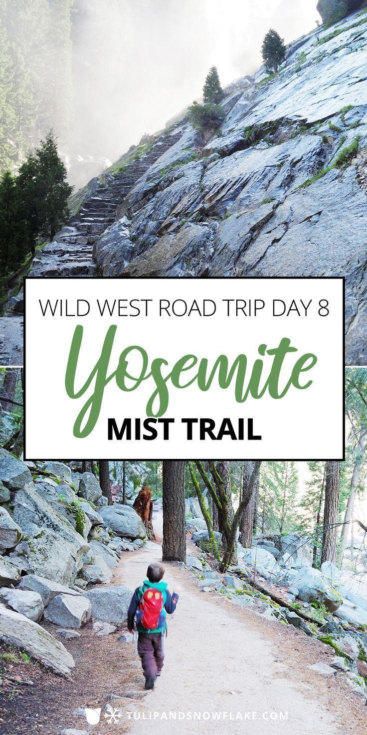Wild West Road Trip day 8 - Yosemite National Park Mist ...