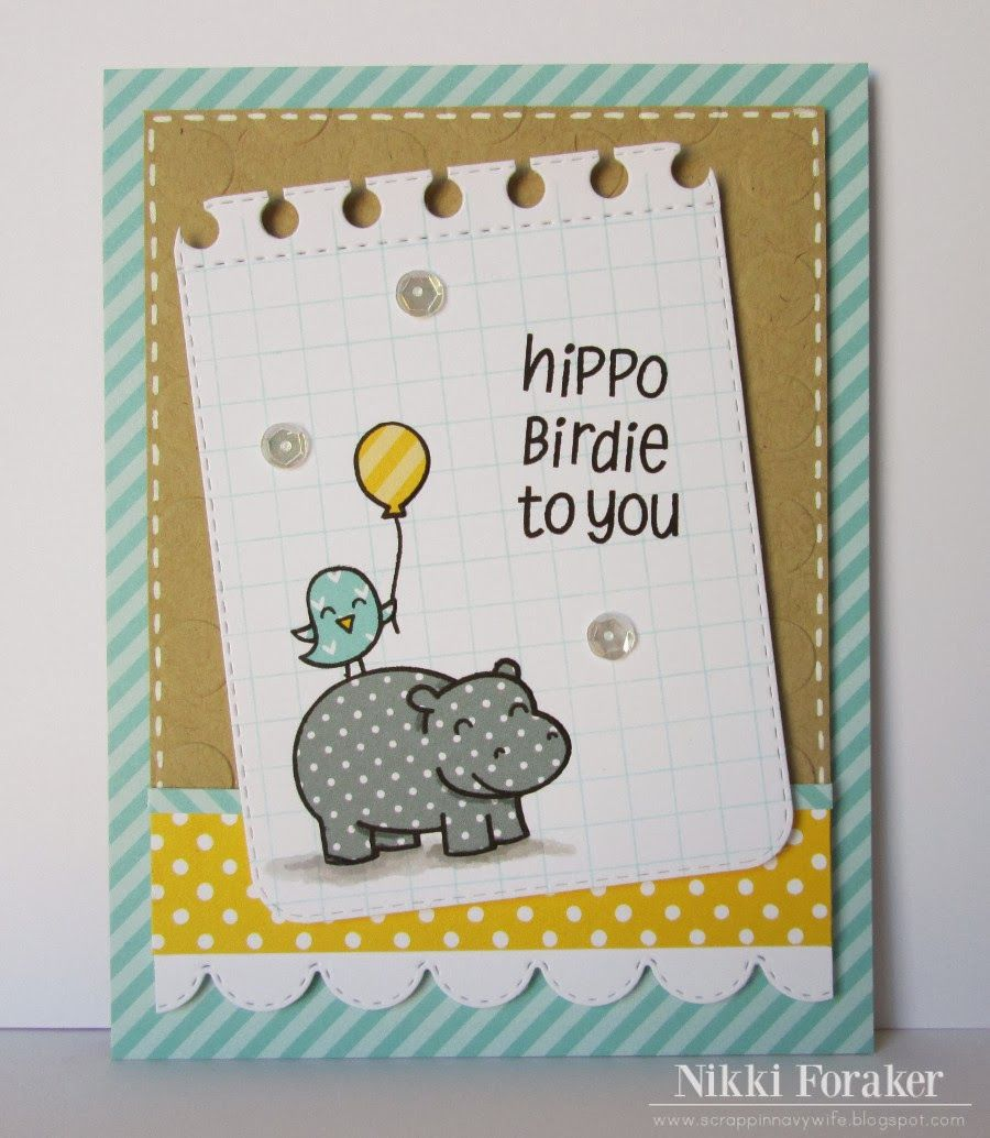 Scrappin Navy Wife Hippo Birdie To You Card Layout Ideas