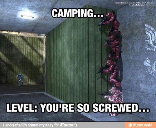 Campers Halo Funny Video Games Funny Gaming Memes