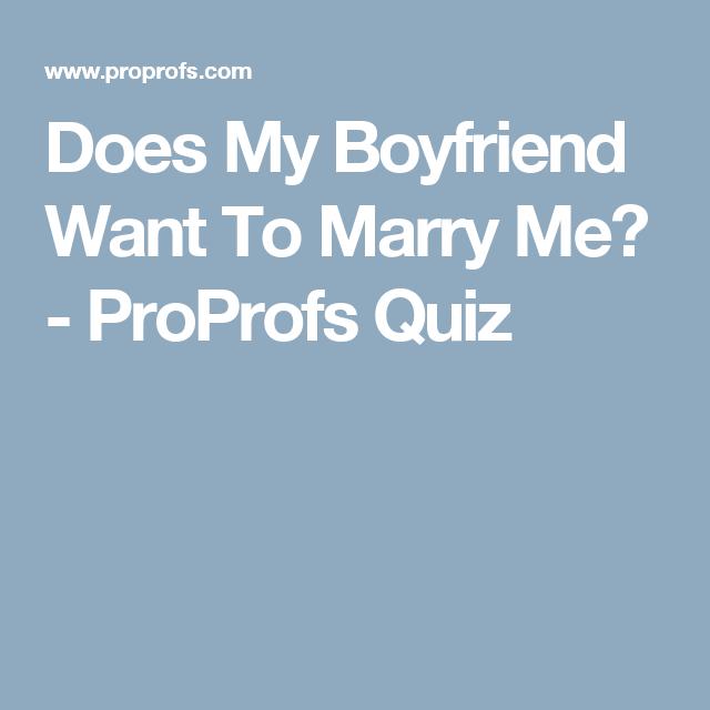 What kind of boyfriend do i want quiz