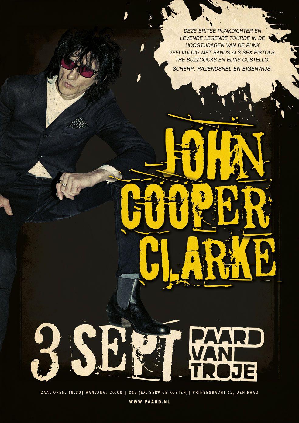Donderdag 3 september. http://www.paard.nl/event/4183/JOHN-COOPER-CLARK