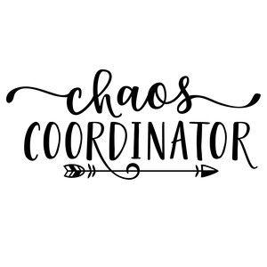 Silhouette Design Store: Chaos Coordinator Phrase