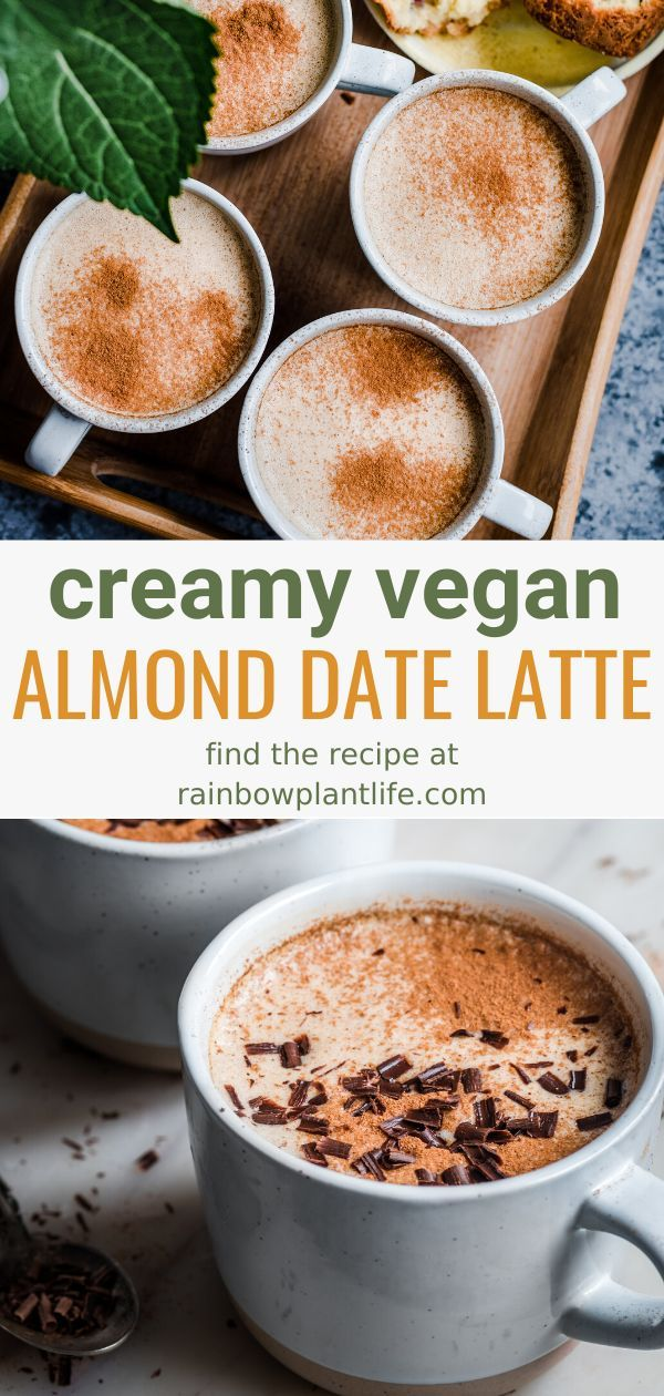Sweet and Spicy Almond Butter Date Latte — Rainbow Plant Life
