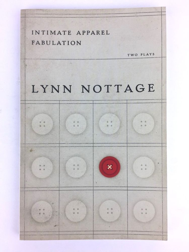 Intimate Apparel And Fabulation Two Plays By Lynn Nottage Paperback Intimates Apparel Lynn Intimates