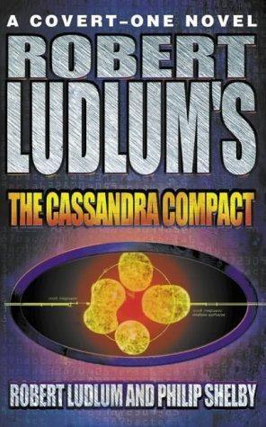 Pin By Jeff Lewis On Books I Ve Read Robert Ludlum First Novel Cassandra