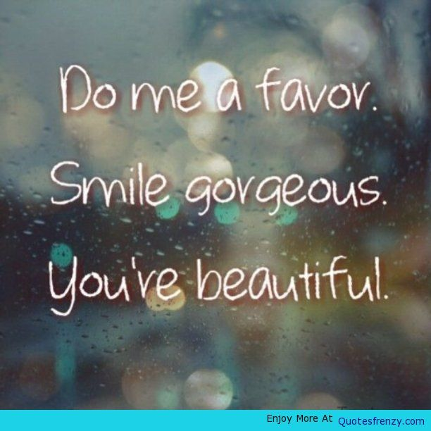 Nice Quotes On Beautiful Smile: Encouragement Love Beautiful Smile Girl Quote -