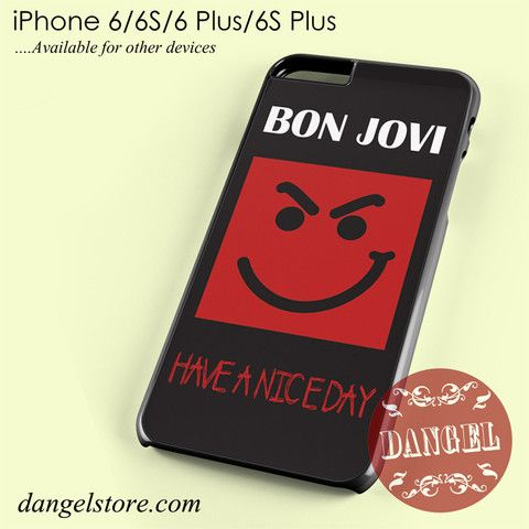 Bon Jovi Have A Nice Day Phone Case For Iphone 6 6s 6 Plus 6s Plus