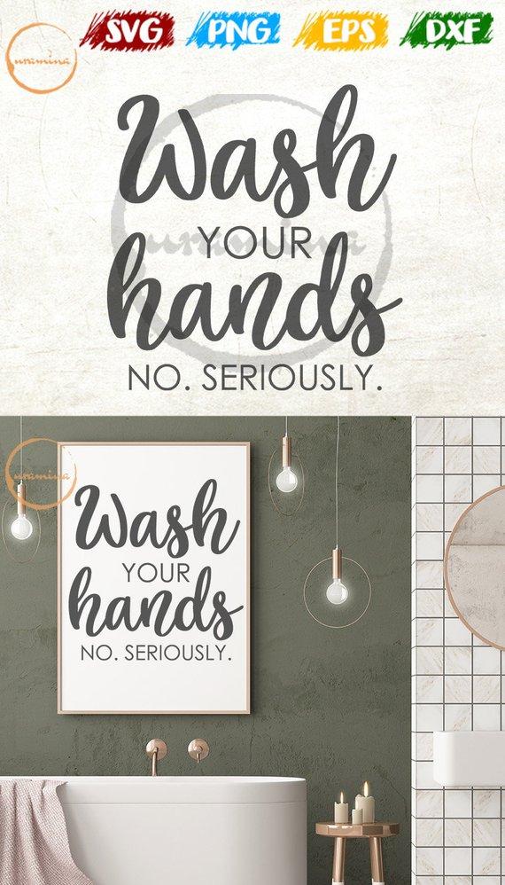 bathroom rule wash your hand no seriously svg funny bathroom art rh pinterest com