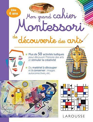 Mon Grand Cahier Montessori De Decouverte Des Arts De Collectif Telecharger Gratuit Livre Numerique Montessori