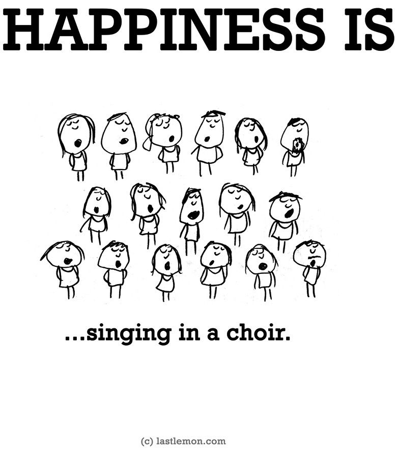 Happiness Issinging In A Choir Quote Via Wwwlastlemoncom