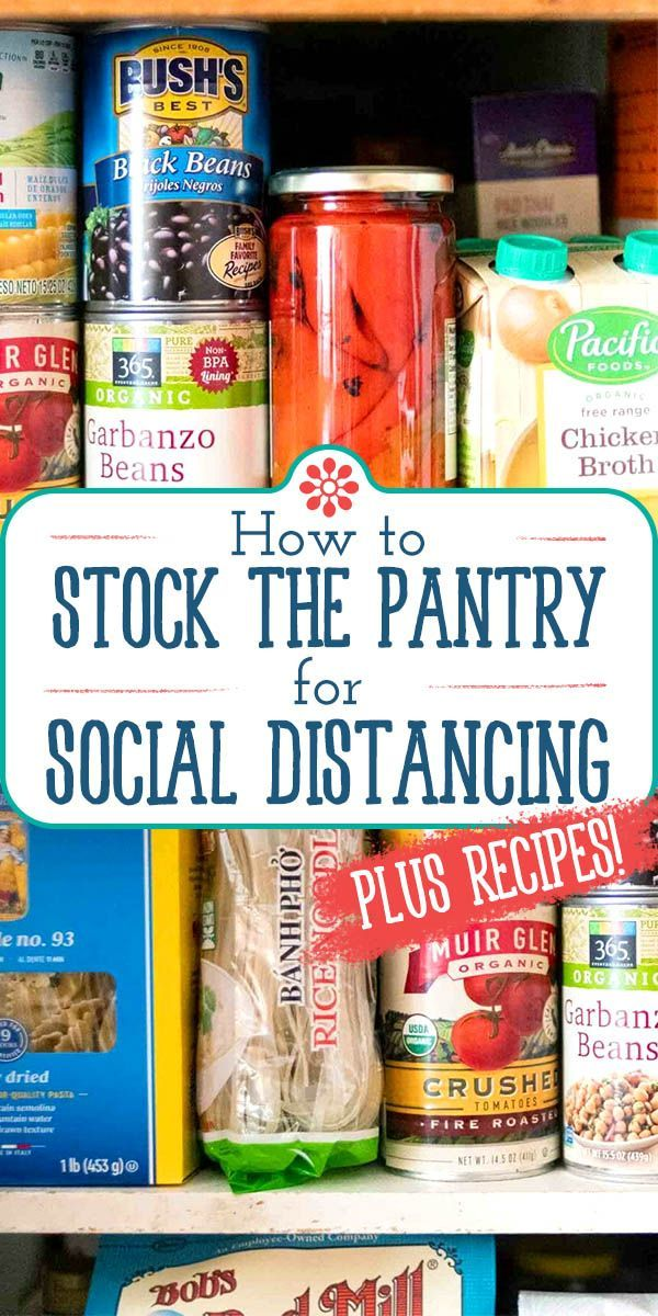 How To Stock Your Pantry For Social Distancing Recipes Food