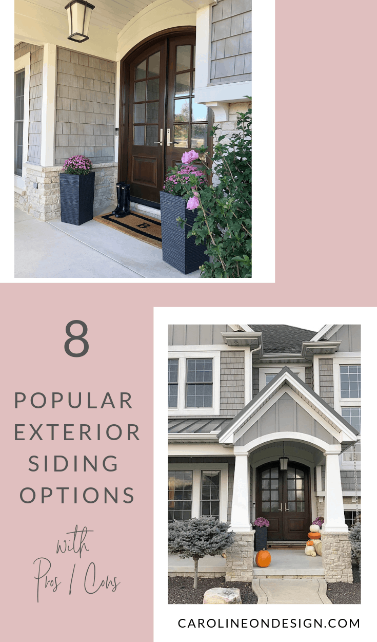 8 Top Exterior Siding Options Pros And Cons Caroline On Design In 2020 Exterior Siding Options Siding Options Exterior House Options