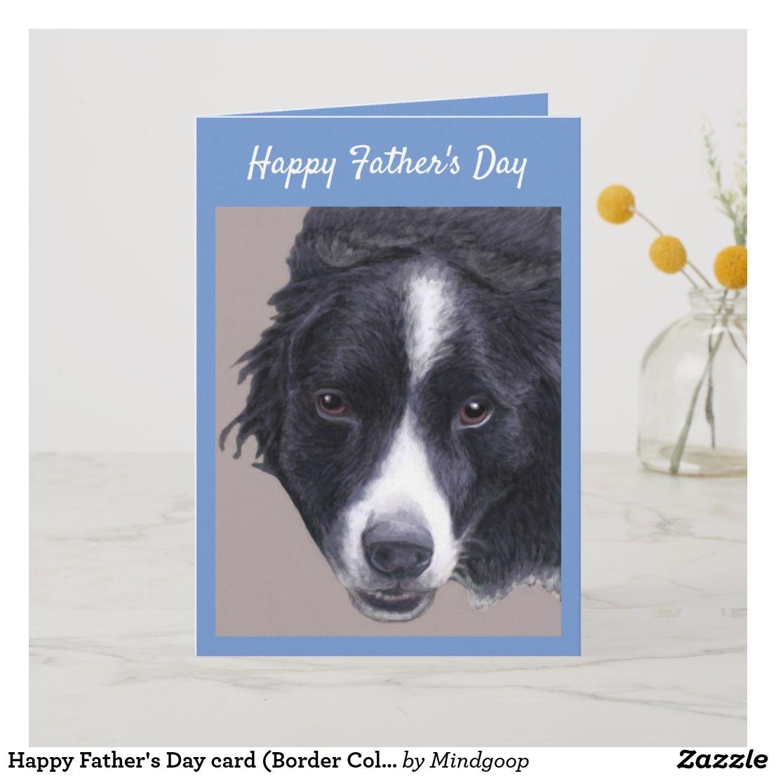 Happy Father S Day Card Border Collie Zazzle Co Uk Happy