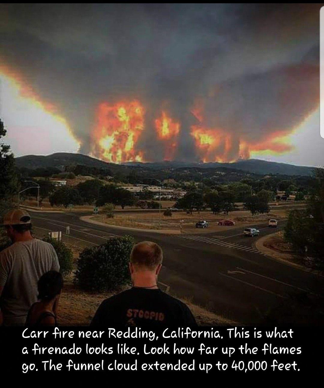 Carr Fire Redding California August 2018 Fire It Up