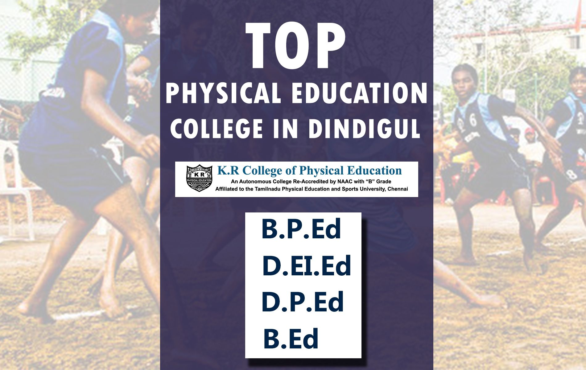 Tamilnadu Best B P Ed College Physical Education College Near