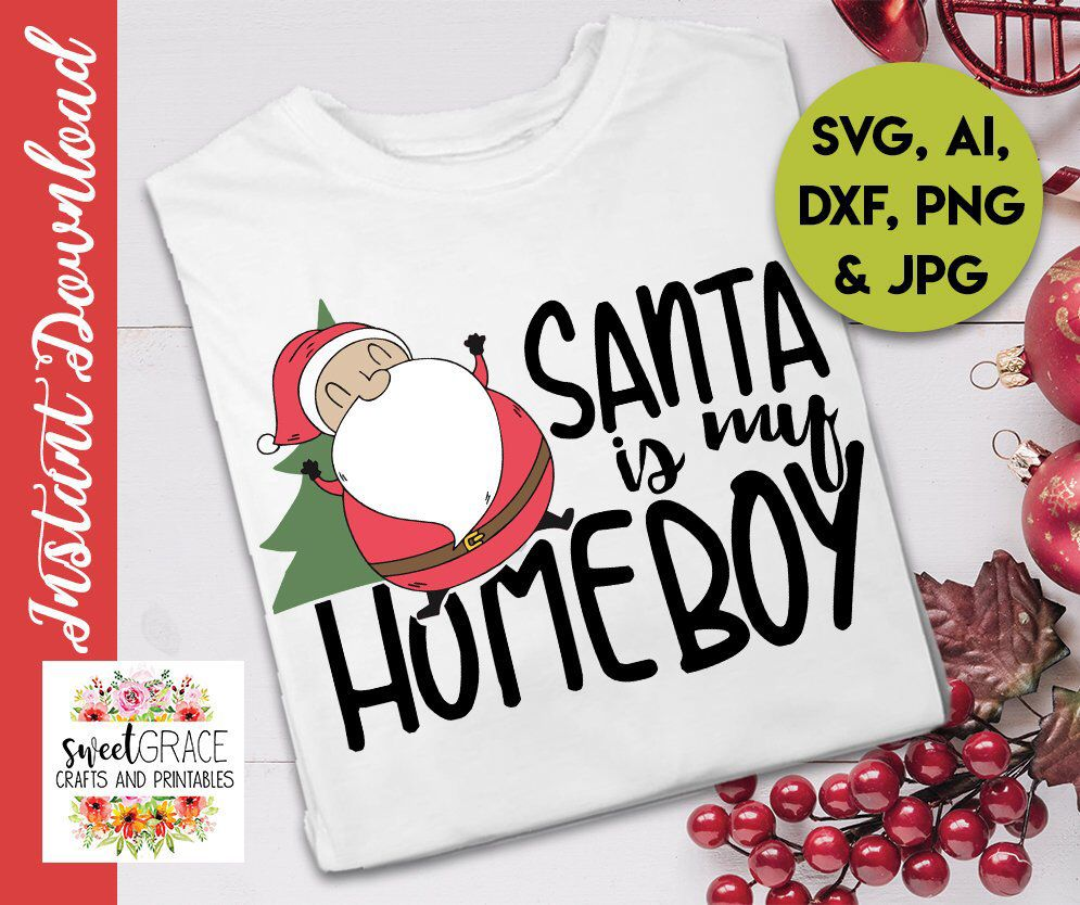 3221aae7 Excited to share this item from my #etsy shop: Santa Is My Homeboy SVG .  Santa SVG   Funny Christmas SVG Shirt Design   Kids, Women, Men Shirt  Design ...