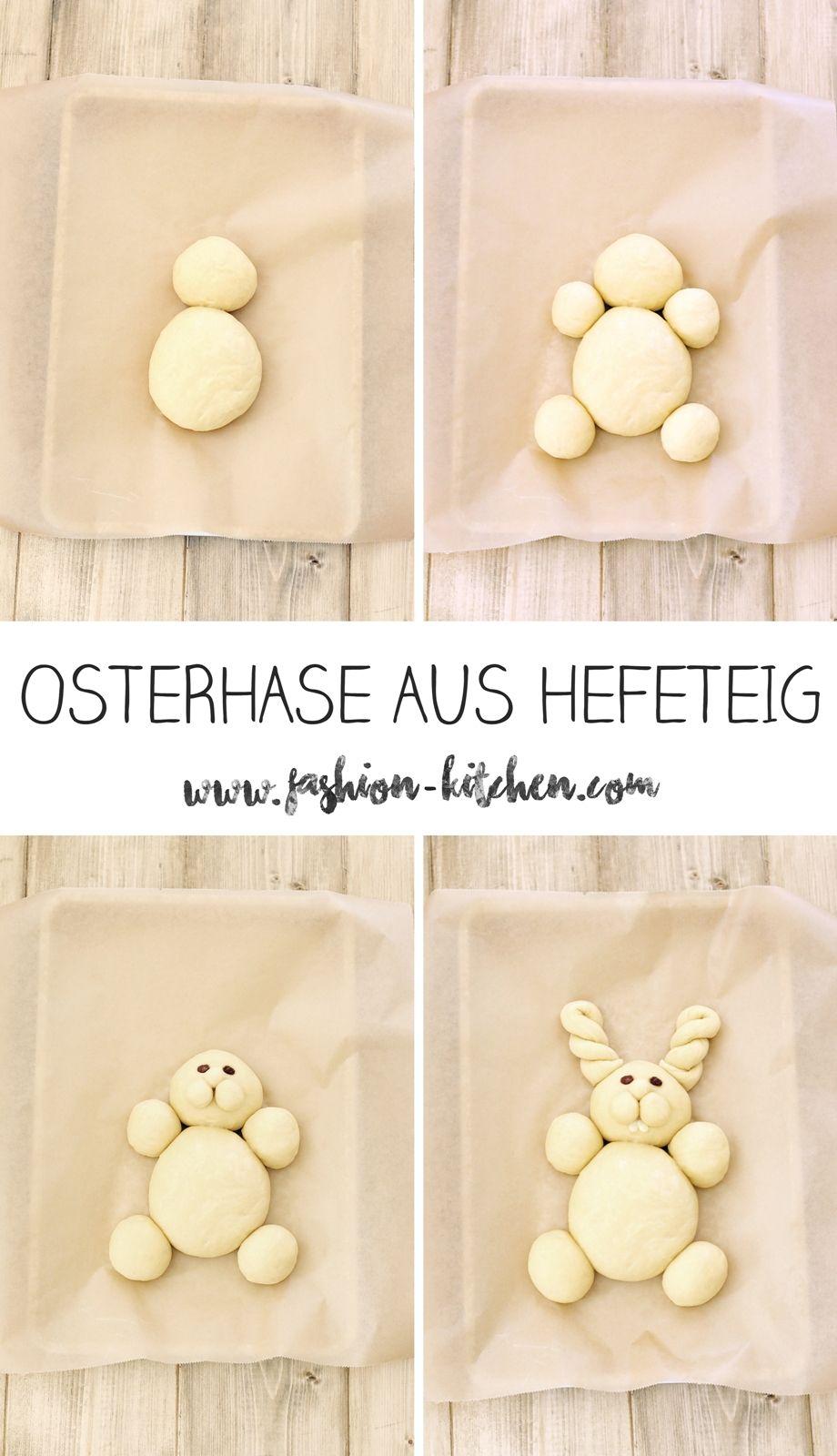 süßer Osterhase aus Hefeteig - Fashion Kitchen