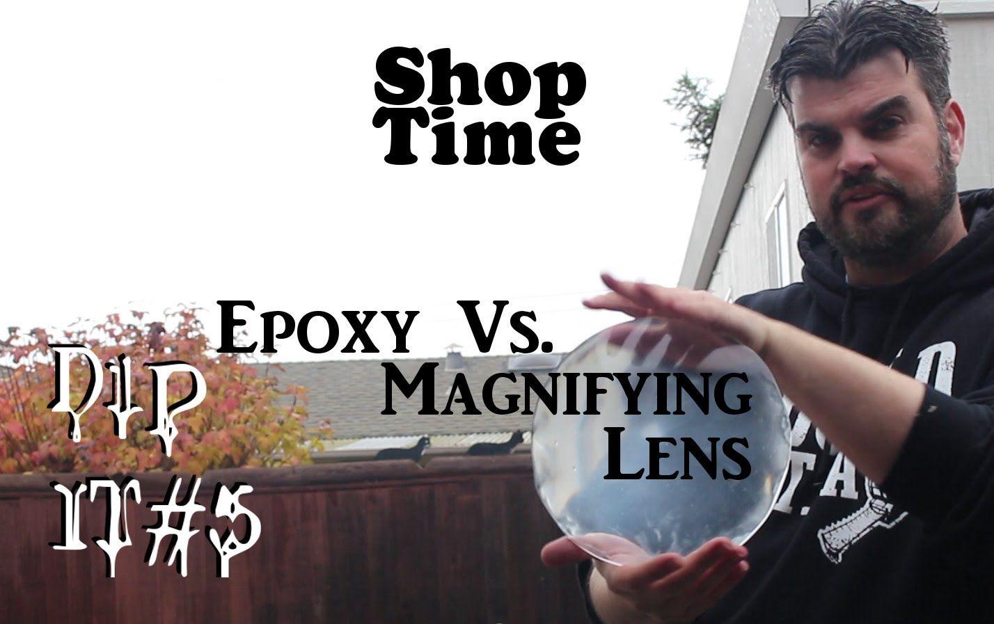 Dip it #5 Magnifying Lens