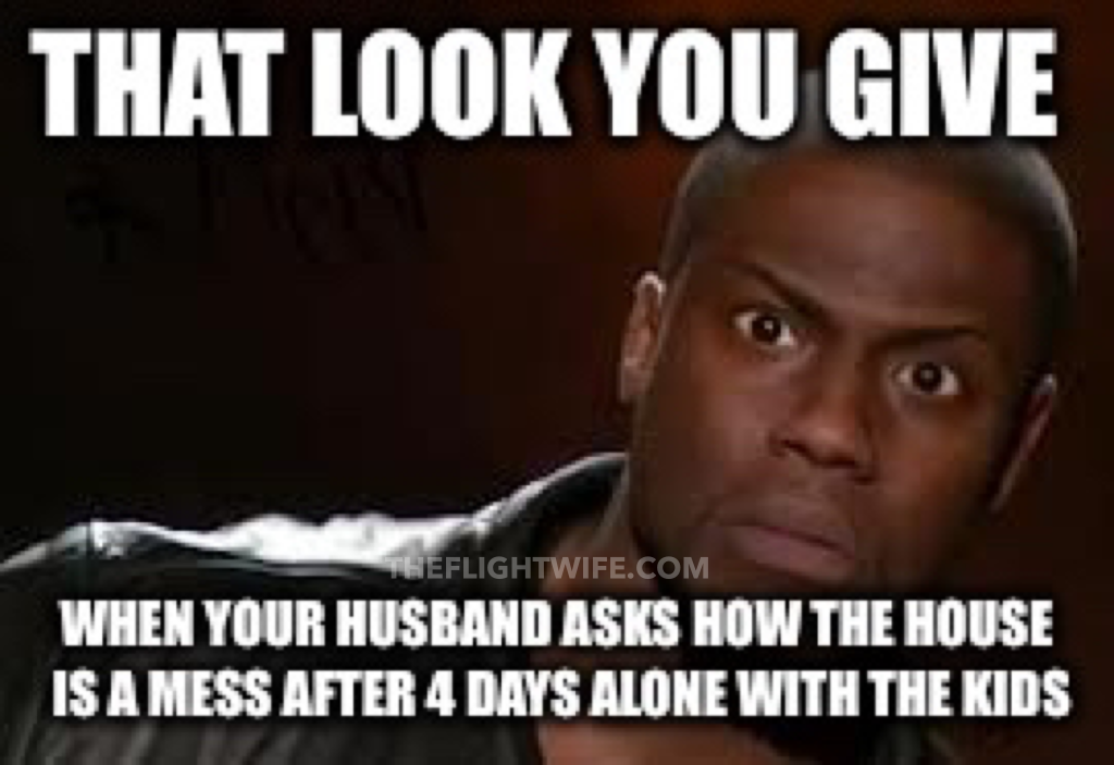 Funny Memes For Your Husband : Memes that sum up pilot wife life perfectly pilot wife life